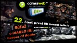 GamesWeb ON Air - 22. časť